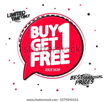 Buy 1 Get 1 Free, sale speech bubble banner design template, discount app icon, vector illustration  #1079041016