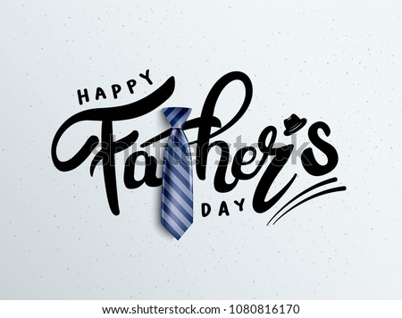 Happy Father's Day Calligraphy greeting card. Vector illustration. Royalty-Free Stock Photo #1080816170