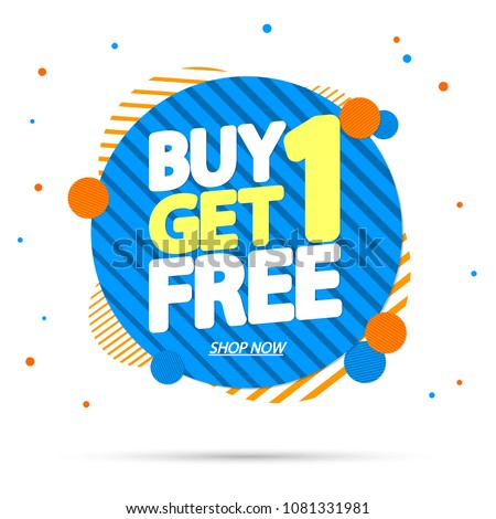 Buy 1 Get 1 Free, sale tag, banner design template, discount app icon, vector illustration