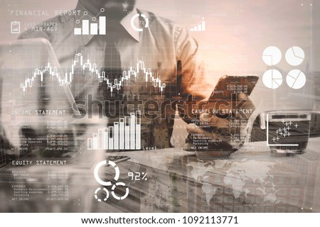 Financial report data of business operations (balance sheet and income statement and diagram) as Fintech concept.Double exposure of success businessman using smart phone,digital tablet. #1092113771