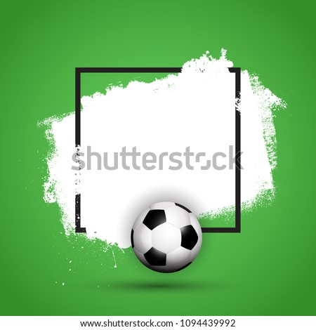 Football / soccer ball on a grunge background with black frame #1094439992