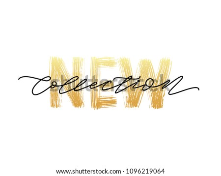 New collection gold text on white background.. Modern brush calligraphy. Vector illustration. Hand drawn lettering word. Design for social media, print lables, poster banner etc Royalty-Free Stock Photo #1096219064