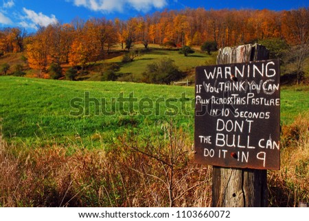 A farmer gives a humorous warning to stay off his property in Central Vermont