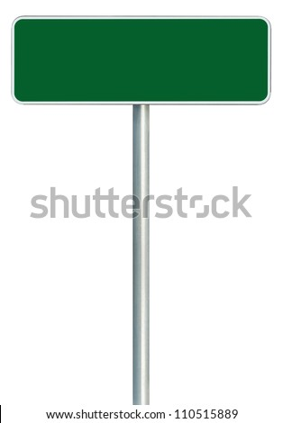 Blank Green Road Sign Isolated, Large White Frame Framed Roadside Signboard Copy Space Empty Signage