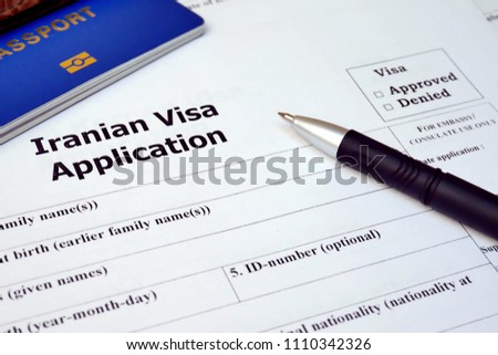 Iranian Visa application form to travel or immigration. Document with passport, apply and permission for foreigner country #1110342326