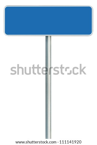 Blank Blue Road Sign Isolated, Large White Frame Framed Roadside Signboard Copy Space, Empty Signage