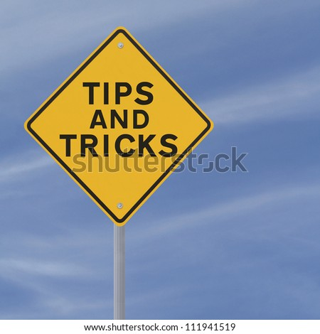 Road sign indicating Tips and Tricks (against a blue sky background)