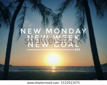 Motivational and inspirational quote - New Monday, new week, new goal. With blurred vintage-styled background. #1122011075