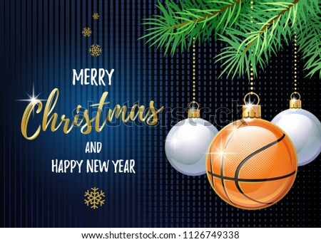 Merry Christmas and Happy New Year. Sports greeting card. Basketball ball as a Christmas ball. Vector illustration.