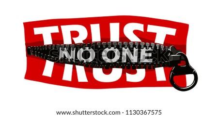trust no one slogan concept hidden in zipper illustration