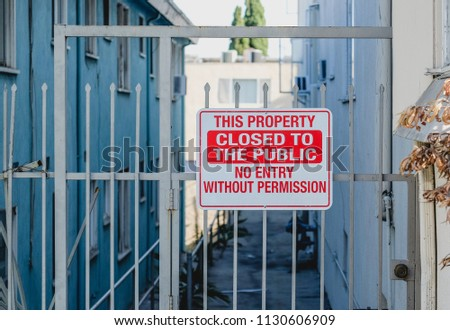 This property closed to public. No entry without permission.  #1130606909
