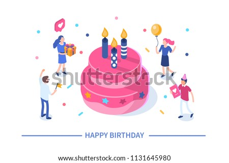 Happy birthday concept with characters. Can use for web banner, infographics, hero images. Flat isometric illustration isolated on white background.