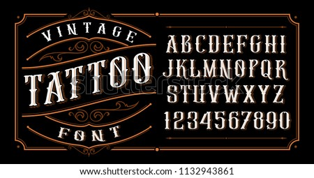 Vintage tattoo font. Font for the tattoo studio logos, alcohol branding, and many others in retro style.  #1132943861