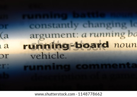 running board word in a dictionary. running board concept. #1148778662
