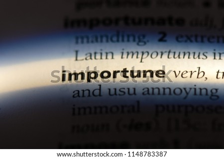 importune word in a dictionary. importune concept. #1148783387