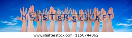 Hands With Meisterschaft Means Championship, Blue Sky #1150744862