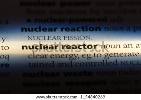 nuclear reactor word in a dictionary. nuclear reactor concept. #1154840269