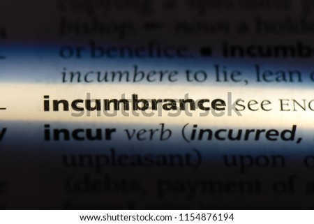incumbrance word in a dictionary. incumbrance concept. #1154876194
