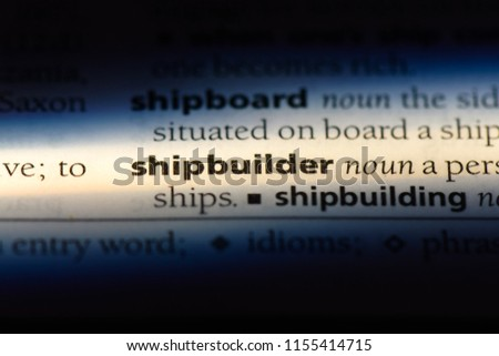 shipbuilder word in a dictionary. shipbuilder concept. #1155414715
