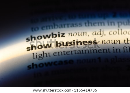 show business word in a dictionary. show business concept. #1155414736