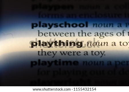 plaything word in a dictionary. plaything concept. #1155432154