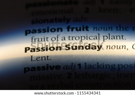 passion sunday word in a dictionary. passion sunday concept. #1155434341