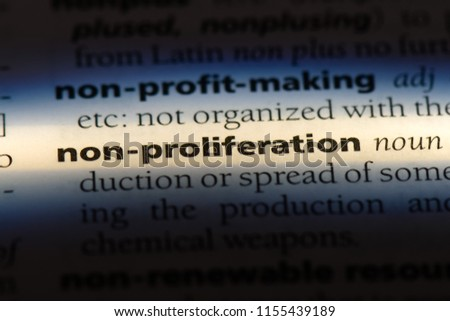 non proliferation word in a dictionary. non proliferation concept. #1155439189