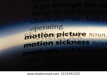 motion picture word in a dictionary. motion picture concept.