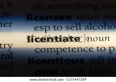 licentiate word in a dictionary. licentiate concept. #1155447289