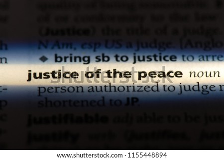 justice of the peace word in a dictionary. justice of the peace concept. #1155448894
