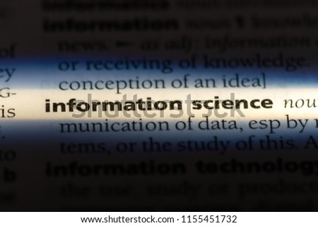 information science word in a dictionary. information science concept. #1155451732