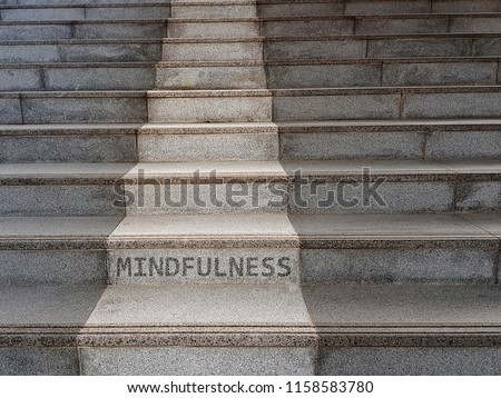 Mindfulness concept. The word MINDFULNESS written on stairs #1158583780