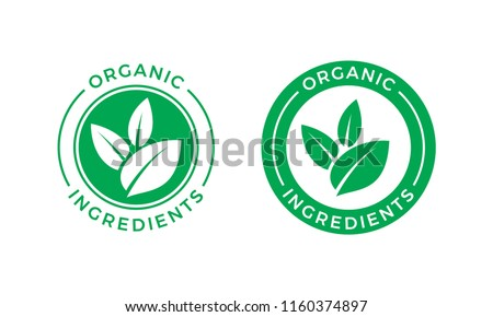 Organic ingredients green leaf label stamp. Vector icon vegan food or nature ingredients nutrition, organic bio pharmacy and natural skincare cosmetic product package logo design template Royalty-Free Stock Photo #1160374897