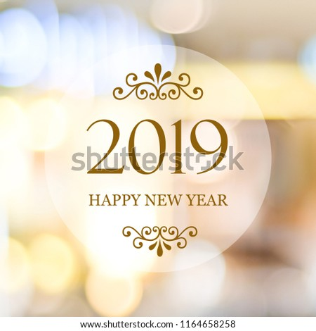 Happy New Year 2019 on blur abstract bokeh background, new year greeting card, banner #1164658258