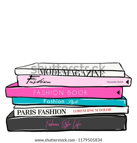 Fashionable illustration with stack of books and fashion magazines. Vogue and Beauty style. Fashion vector fashion illustration design. Hand drawn sketch. Fashion. Set of trend book in doodle style. #1179505834