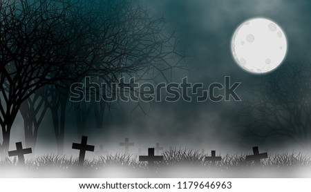 Cemetery in creepy forest at night with the moon, mist, fog, and grass field on graveyard illustration design background. #1179646963