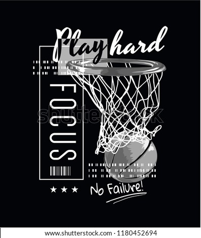 typography slogan with basketball illustration