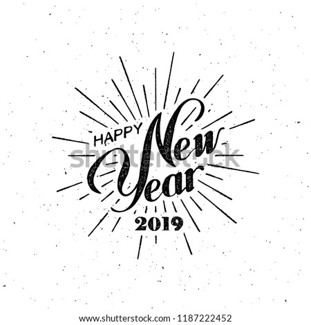 Happy 2019 New Year. Holiday Vector Illustration With Lettering Composition And Burst. Vintage festive label Royalty-Free Stock Photo #1187222452