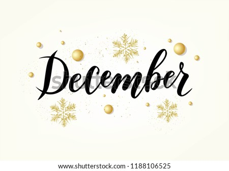 Hand sketched December text. Lettering typography. Vector illustration as poster, postcard, greeting card, invitation template. Concept December advertising Royalty-Free Stock Photo #1188106525
