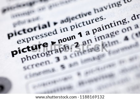 Close up to the dictionary definition of Picture