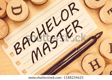 Word writing text Bachelor Master. Business concept for An advanced degree completed after bachelor's degree #1188234625