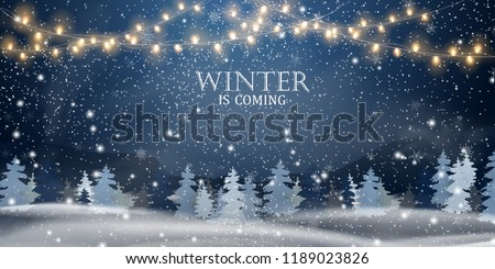 Winter is coming. Snowy night with firs, coniferous forest, light garlands, falling snow, Woodland landscape for winter and new year holidays. Holiday winter landscape. Christmas vector background. Royalty-Free Stock Photo #1189023826