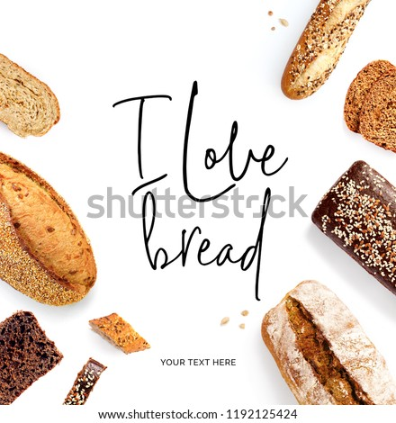 "Creative layout made of  quote ""I love bread"". Flat lay. Food concept. Baguette, white bread, rye bread and slices on the white background. #1192125424"