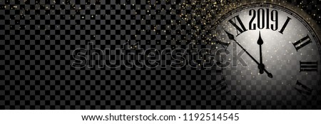 Black and gold shiny 2019 New Year transparent banner with blurred round clock. Vector illustration. Royalty-Free Stock Photo #1192514545