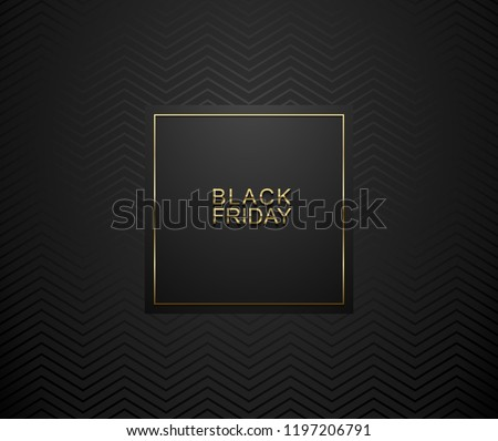 Black Friday luxury banner. Golden text on black square label frame. Dark geometric zigzag pattern background. Vector illustration.