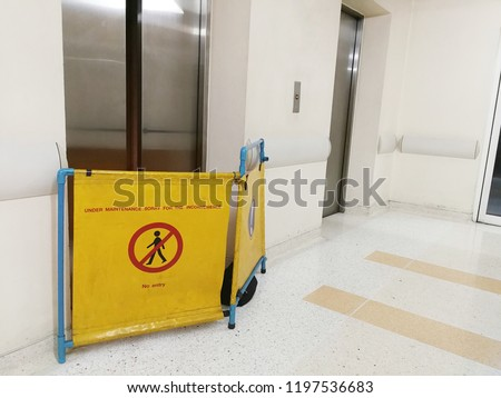 No entry signage and barrier - Lift or Elevator Maintenance Services