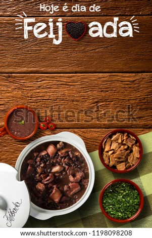 "Brazilian Feijoada Food. Written ""Today is Feijoada's Day"" in Portuguese. Top view with copy space.  #1198098208"