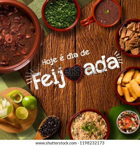"Brazilian Feijoada Food. Written ""Today is Feijoada's Day"" in Portuguese. Top view #1198232173"