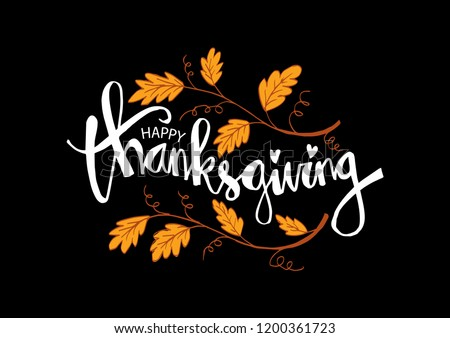 """Hand drawn Thanksgiving typography poster. Celebration quote """"Happy Thanksgiving"""""""
