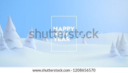 Happy New Year. Winter holiday landscape with snowdrifts and snowy fir trees. Vector 3d illustration. Seasonal nature background. Frosty snow hills.